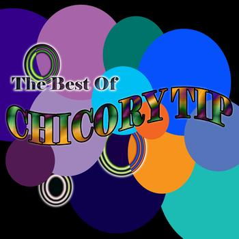 Chicory Tip - The Best Of Chicory Tip