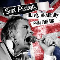 The Sex Pistols - Live, Anarchy from the UK