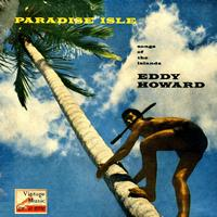 "Eddy Howard - Vintage World Nº 19 - EPs Collectors ""Island Paradise"""