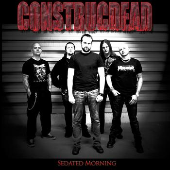 Construcdead - Sedated Morning