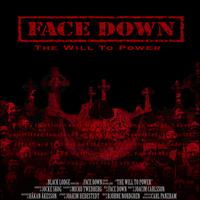 face down - The Will To Power (Bonus Track Version)