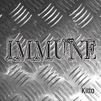 Kitto - Immune