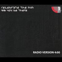 Celebrate The Nun - Will You Be There (Radio Version)