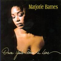 Marjorie Barnes - Once You' ve Been in Love