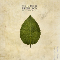 The Boxer Rebellion - The Cold Still