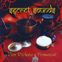 Veet Vichara & Premanjali - Secret Sounds