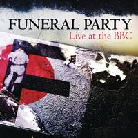 Funeral Party - Live At The BBC