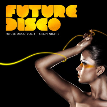 Various Artists - Future Disco, Vol. 4 - Neon Nights