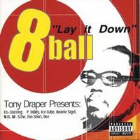 Eightball - Lay It Down (Explicit)