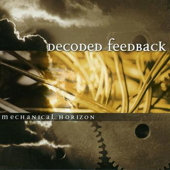 Decoded Feedback - Mechanical Horizon