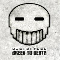 Dismantled - Breed To Death
