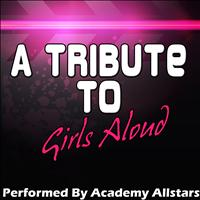 Academy Allstars - A Tribute to Girls Aloud