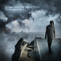 Imperative Reaction - Minus All