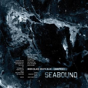 Seabound - When Black Beats Blue [Rarities]