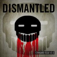 Dismantled - Standard Issue V2.0