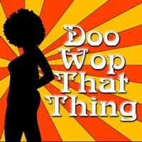 Jupiter - Doo Wop That Thing