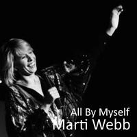 Marti Webb - All By Myself