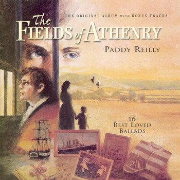 Paddy Reilly - The Fields Of Athenry