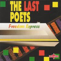 The Last Poets - Freedom Express