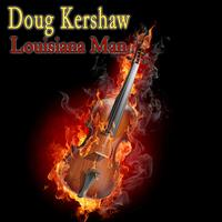 Doug Kershaw - Louisiana Man