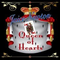 Juice Newton - Queen Of Hearts (Re-Recorded / Remastered)