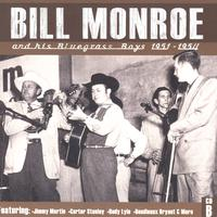Bill Monroe & His Bluegrass Boys - Bill Monroe CD B: 1951-1954
