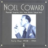 Noel Coward - CD A: Early Days, 1928-1931
