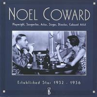 Noel Coward - CD B: Established Star, 1932-1936