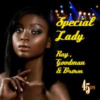 Ray, Goodman & Brown - Special Lady (Re-Recorded / Remastered)