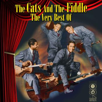 The Cats & The Fiddle - The Very Best Of