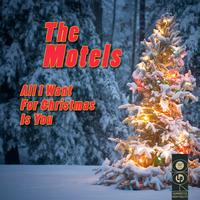 The Motels - All I Want For Christmas Is You