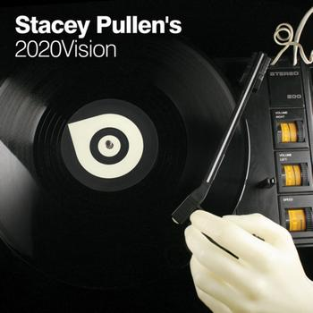 Various Artists - Stacey Pullen's 2020Vision