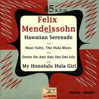 "Felix Mendelssohn - Vintage World Nº 46 - EPs Collectors ""Hawaiian Holiday Serenade"" (Steel Guitar)"