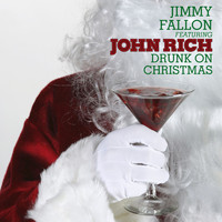 Jimmy Fallon - Drunk On Christmas (feat. John Rich)