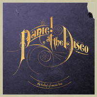 Panic! At The Disco - The Ballad of Mona Lisa