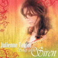 Julienne Taylor - Songs To The Siren