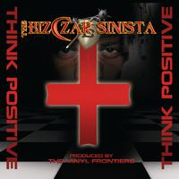 The Bizczar Sinista - Think Positive