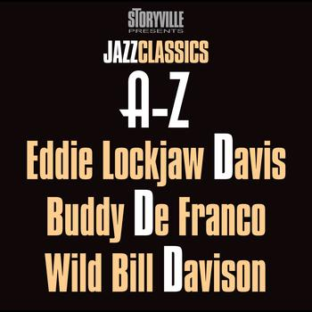Eddie Lockjaw Davis, Buddy DeFranco & Wild Bill Davison - Storyville Presents The A-Z Jazz Encyclopedia-D