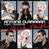 Antoine Clamaran Feat. Soraya - Stick Shift