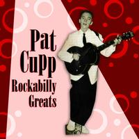 Pat Cupp - Rockabilly Greats