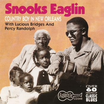 Snooks Eaglin - Country Boy Down In New Orleans