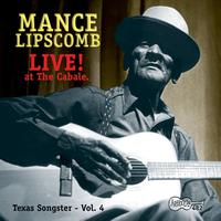 Mance Lipscomb - Live! - At The Cabale