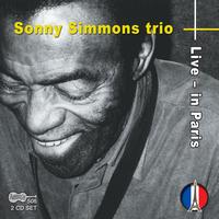 Sonny Simmons Trio - Live In Paris