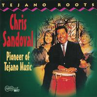 Chris Sandoval - Pioneer Of Tejano Music