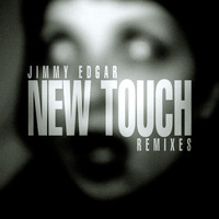 Jimmy Edgar - New Touch