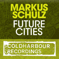 Markus Schulz - Future Cities