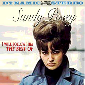 Sandy Posey - I Will Follow Him - The Best Of