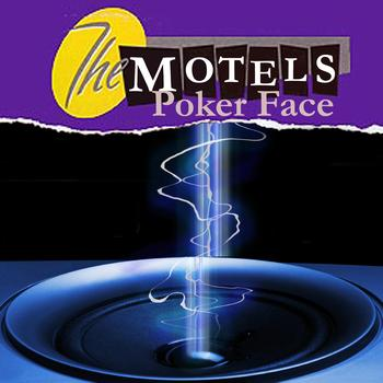 The Motels - Poker Face (as made famous by Lady Gaga)