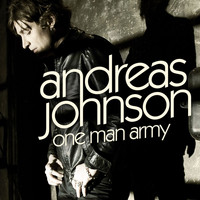 Andreas Johnson - One Man Army