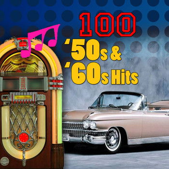 Various Artists - 100 '50s & '60s Hits
